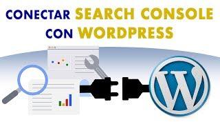 GUÍA COMPLETA para conectar WordPress con el NUEVO Google Search Console