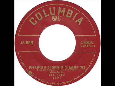 Four Lads - Two Ladies In De Shade Of De Banana Tree (Columbia 40402) 1955