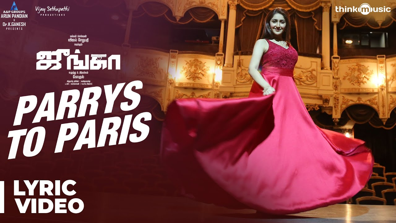 Junga | Parrys To Paris Song Lyrical Video | Vijay Sethupathi, Sayyeshaa | Siddharth Vipin | Gokul