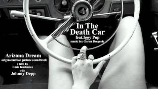 Скачать In The Death Car Iggy Pop Goran Bregovic