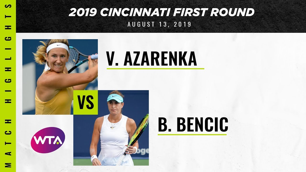 Victoria Azarenka vs. Belinda Bencic | 2019 Cincinnati First Round | WTA Highlights