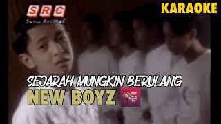 Official Karaoke MV - New Boyz - Sejarah Mungkin Berulang