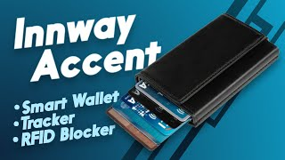 Innway Accent - Smart Wallet with Trackers and RFID Blocker (Giveaway)
