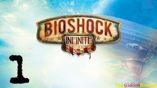 NEW: Прохождение Bioshock Infinite - Часть 1 (Новый Эдем)