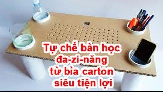 Tự chế bàn học đa-zi-năng từ bìa carton siêu tiện lợi (handmade)