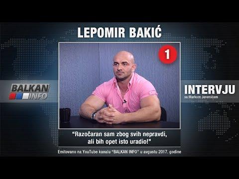 INTERVJU: Lepomir Bakić - Razočaran sam zbog svih nepravdi, ali bih opet isto uradio! (07.08.2017)