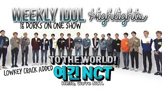 Best Moments; Nct 2018 On Weekly Idol  180321