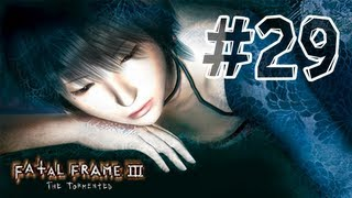 Fatal Frame 3 - Walkthrough Part 29 Hour 10 (The Piercing of Soul)