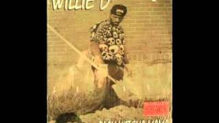 Willie D-I wanna fuck your mama.