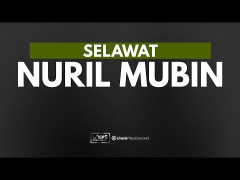 [Unais] Selawat Nuril Mubin