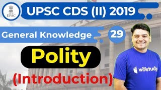 3:30 PM - UPSC CDS (II) 2019 | GK by Sandeep Sir | Polity (Introduction)