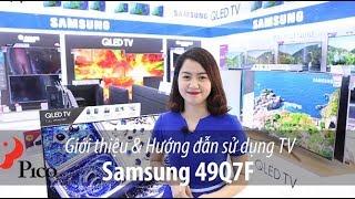 Review & Hướng dẫn sử dụng TV Samsung Q7F