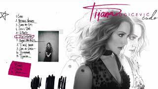 Tijana Bogicevic - Album Cudo (Official  sampler)