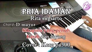 Download Lagu PRIA IDAMAN - Rita sugiarto - Karaoke Dangdut Korg Pa300 mp3