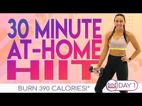 30 Minute At Home HIIT Workout ��Burn 390 Calories! ��30 Day At-Home Workout Challenge | Day 1