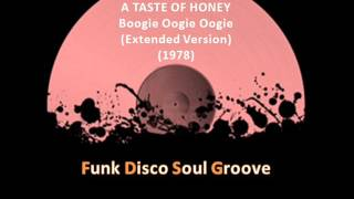 A TASTE OF HONEY -  Boogie Oogie Oogie (Extended Version) (1978)