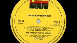 Phil Upchurch & Tennyson Stephens - You Got a Style
