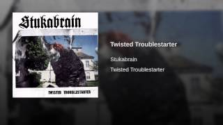 Twisted Troublestarter