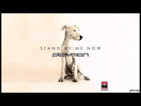 PLAYMEN ft. Christos Mastoras - Stand By Me Now στίχοι | lyrics