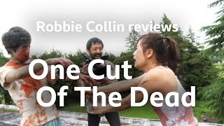 One Cut Of The Dead Reviewed By Robbie Collin