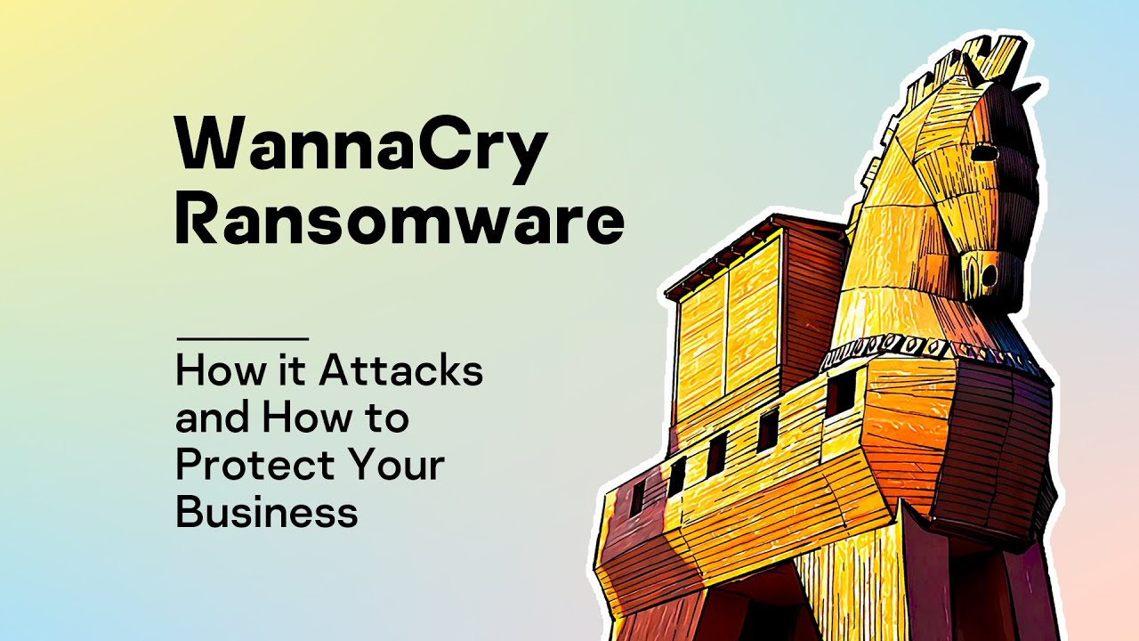 Why WannaCry ransomware took down so many businesses