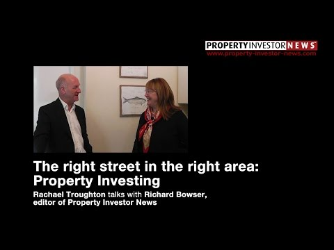 The Right Street in the Right Area: Property Investing