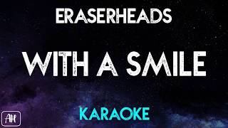Eraserheads With A Smile Karaoke Instrumental