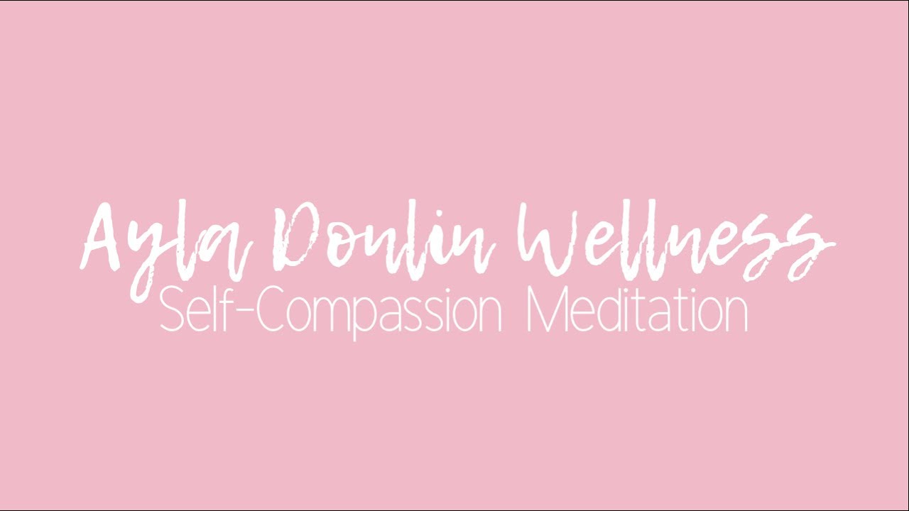 Self-Compassion Meditation