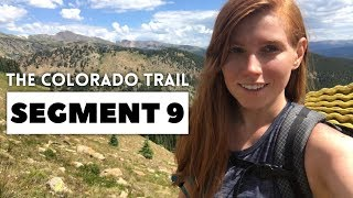 The Colorado Trail, Segment 9: Tennessee Pass to Timberline Lake (mile 143 - 156.6)
