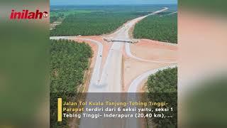 Tol Kuala Tanjung – Tebing Tinggi – Parapat, Tingkatkan Konektivitas KPSN Danau Toba - inilah.com