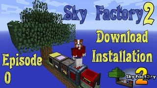 Sky Factory 2 - Download and Install - Ep 00 - Minecraft