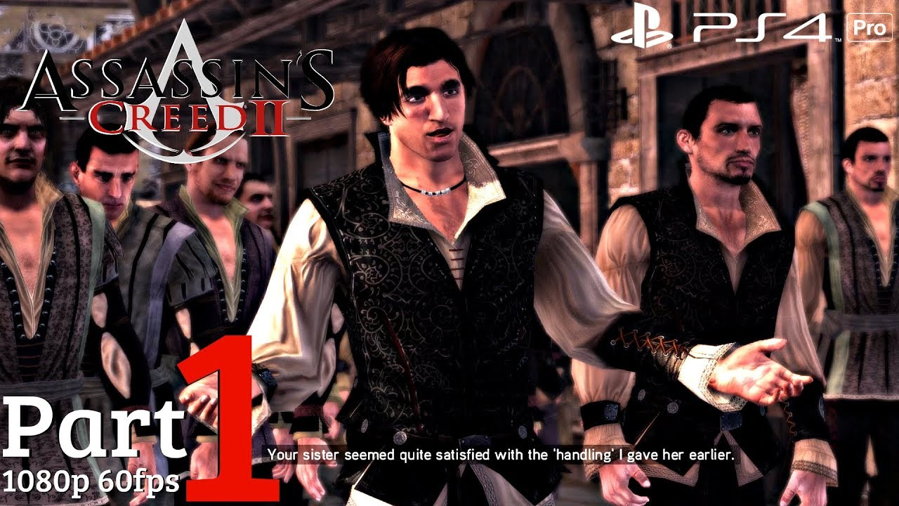Assassin S Creed 2 Ps4 Gameplay Walkthrough Part 1 1080p 60fps Youtube