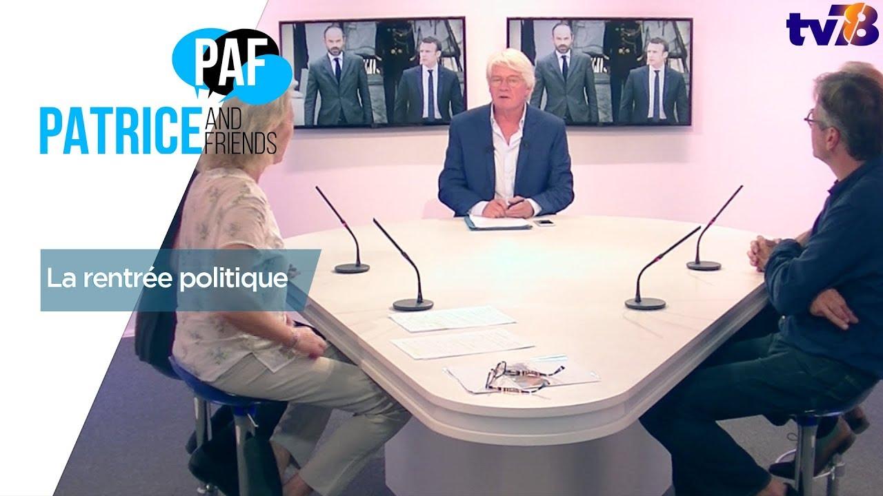 paf-patrice-and-friends-rentree-politique-emission-vendredi-1er-septembre-2017