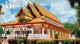 [4K] Tampa Wat Mongkolratanaram-Thai  Buddhist Temple