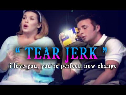 Tear Jerk (Comedy Musical Duet)