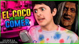 El Coco Me Quiere Comer xd - Lo Que La Gente Cuenta