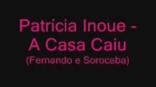 Patrícia Barcelos - A Casa Caiu (Fernando e Sorocaba)
