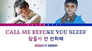 [INDO SUB] Jessica ft Giriboy - Call Me Before You Sleep