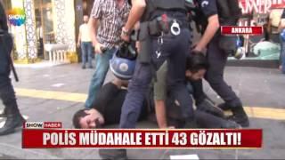 Polis müdahale etti 43 gözaltı!