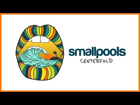 Smallpools - Centerfold (Official Audio)