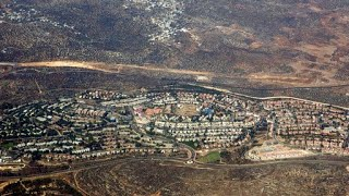 Israel Expands Settlement in West Bank, Looks North to Golan
