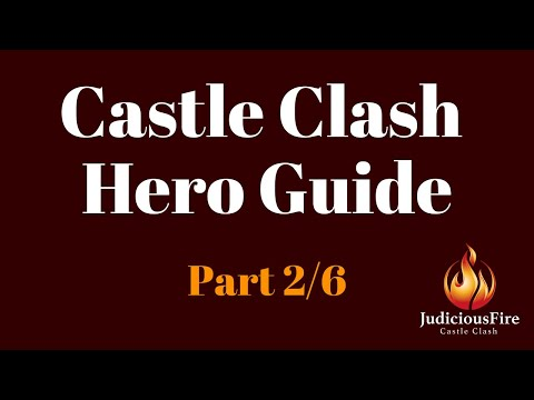Castle Clash Hero Guide: All Heroes, Best Talents, Insignias, Enchantments, Traits (Part 2/6)