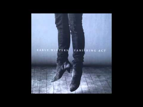 Early Winters -- Captives (Vanishing Act 2014)