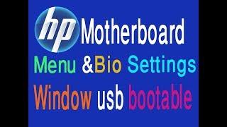 Hp Laptop Bios settings & by bootable windows,xp,7..