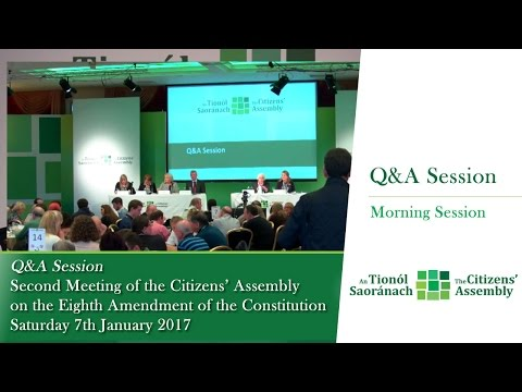 Q&A and Feedback (Morning Session) - Second Meeting of the Citizens' Assembly - Jan 7 2017