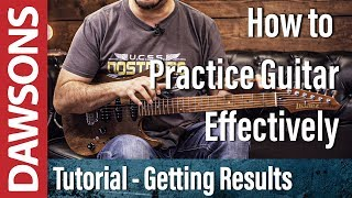 How to Practice Guitar Effectively