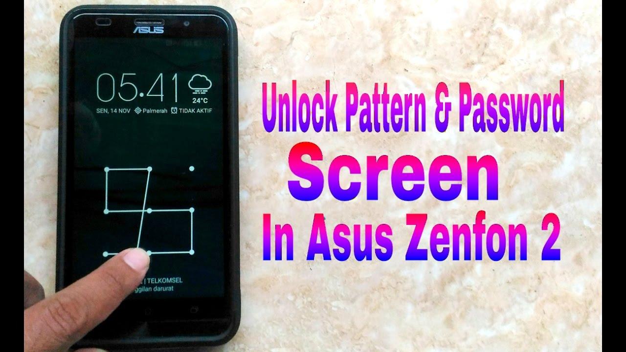 Cara Buka Pola Dan Password Asus Zenfone 2 Karena Lupa Youtube