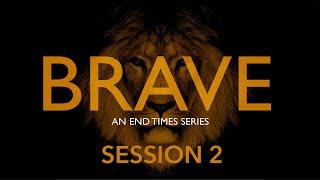 Brave   Session 2