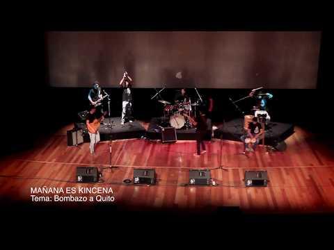 Mañana es Kincena - Bombazo a Quito - Teatro Capitol
