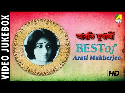 Best of Arati Mukherjee | Bengali Movie Songs | Video Jukebox | Arati Mukherjee Bengali Songs